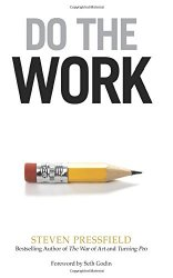 Do the Work - Steven Pressfield